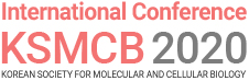 ICKSMCB 2020 : International Conference of the Korean Society for Molecular and Cellular Biology