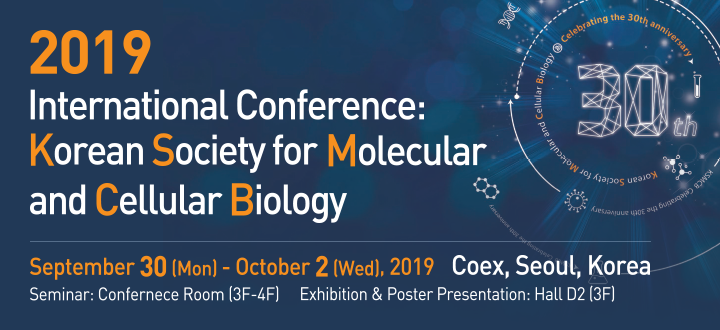 2019 International Conference Korean Society for Molecular and Cellular Biology